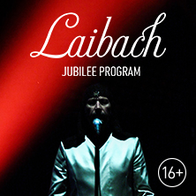 Билеты на Laibach. JUBILEE PROGRAM