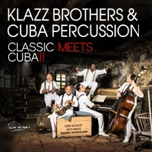 Билеты на Klazz Brothers & Cuba Percussion